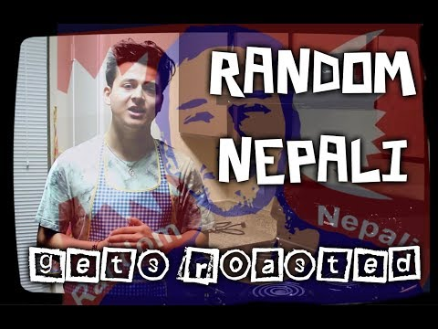 (ROASTING BACK RANDOM NEPALI! - Duration: 6 minutes, 1 second.)
