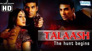 Talaash  The Hunt Begins {HD}  Akshay Kumar  Kareena Kapoor  Hindi Full Movie