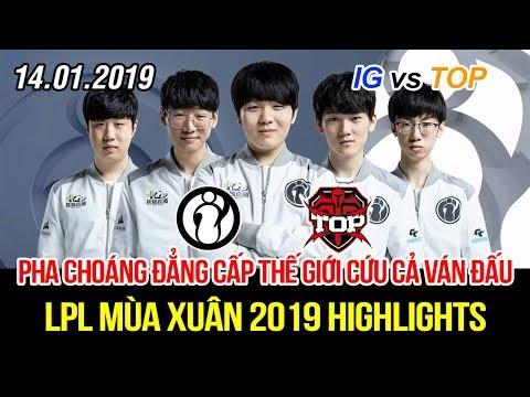 [LPL 2019] IG vs TOP Game 1 Highlights | Trận mở màn siêu hay với pha combat lật kèo đỉnh cao - Thời lượng: 10:48.