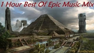 1 Hour Best Of Epic Music Mix | True Warriors Never Give Up
