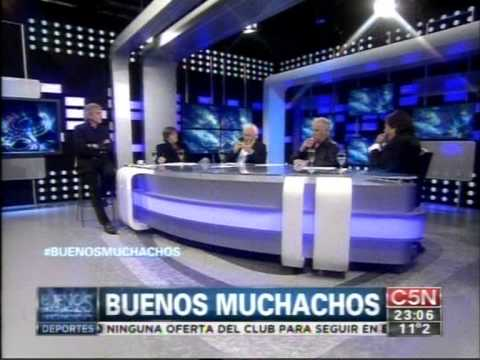 C5N - BUENOS MUCHACHOS: PARTE 1 (18/05/13)