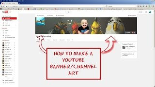 How To Make A YouTube Banner Channel Art 2015