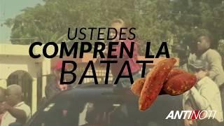 Yo-Maira Ft. La Batata: Ustedes Compren La Batata – #Antinoti Abril, 2019