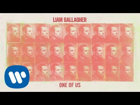 Liam Gallagher || One Of Us