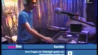 Karotte - Live @ You FM Clubnight, July 2006