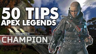 50 MASTERFUL Apex Legends Tips to Improve!