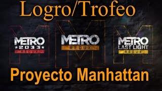 Metro 2033 Redux Logro | Trofeo Proyecto Manhattan