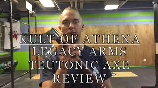 Kult of Athena Legacy Arms Teutonic Axe Review