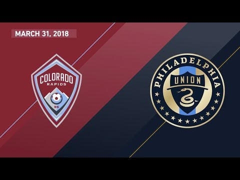 HIGHLIGHTS: Colorado Rapids vs. Philadelphia Union | March 31, 2018
