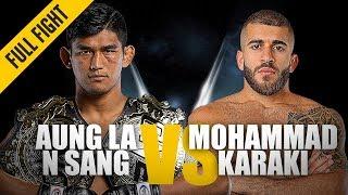 Video ONE: Full Fight | Aung La N Sang vs. Mohammad Karaki | Championship Knockout | October 2018 MP3, 3GP, MP4, WEBM, AVI, FLV Januari 2019