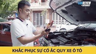 Khắc phục sự cố bình ắc quy xe ô tô - KIẾN THỨC PHẢI BIẾT