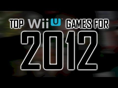 Top Wii U games for 2012