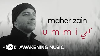 Video Maher Zain - Ummi (Mother) | ماهر زين - أمي (New Music Video) MP3, 3GP, MP4, WEBM, AVI, FLV Mei 2019