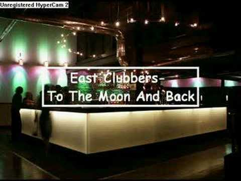 EAST CLUBBERS - To The Moon And Back (audio)