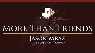 Jason Mraz - More Than Friends (feat. Meghan Trainor) - HIGHER Key (Piano Karaoke / Sing Along)