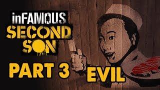 inFamous: Second Son Evil Walkthrough Part 3 - SUSHI - Evil&Expert Playthrough