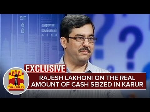 Rajesh-Lakhoni-reveals-the-truth-behind-the-real-amount-of-Cash-seized-in-Karur-Exclusive