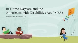 The ADA and In-Home Daycare