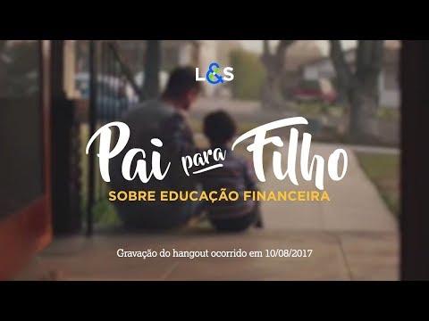 HANGOUT  Educação Financeira de Pai para Filho