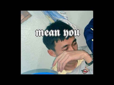 MEAN YOU - QX x PRAcH YTG