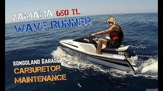6. Yamaha Wave Runner 650 TL [ carburetor maintenance ] @ Songoland Garage