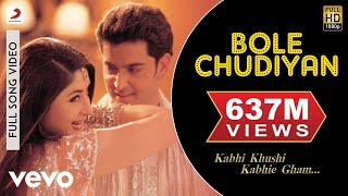 Video K3G - Bole Chudiyan Video | Amitabh, Shah Rukh, Kareena, Hrithik MP3, 3GP, MP4, WEBM, AVI, FLV Januari 2019
