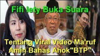 "Video Fifi Lety Buka suara, Tentang V!ral Video Ma'ruf Amin Membahas Ahok ""BTP"" MP3, 3GP, MP4, WEBM, AVI, FLV Mei 2019"