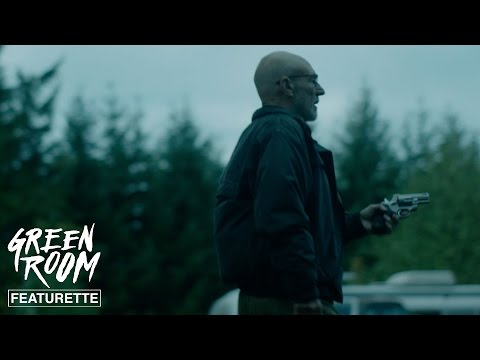 Green Room (Featurette 'Patrick Stewart Is a Very Bad Guy')