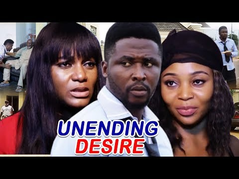 Unending Desire Season 1&2 - Queen Nwokoye / Onny Micheal 2019 Latest Nigerian Movie