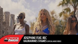 Josephine feat. REC Kalokalrines Stigmes (Summer Moments) pop music videos 2016