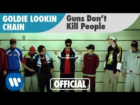 Goldie Lookin Chain - Guns Don't Kill People