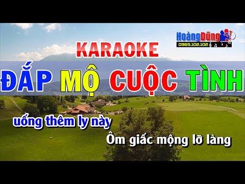 Đắp Mộ Cuộc Tình Karaoke TONE NAM | Karaoke đắp mộ cuộc tình nhạc sống - Thời lượng: 5:21.
