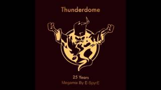 Video Thunderdome 2017 Megamix (25 Years Thunderdome Mix By E-SpyrE) MP3, 3GP, MP4, WEBM, AVI, FLV Desember 2017