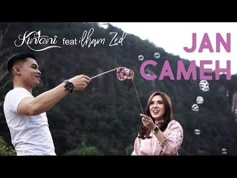 Kintani - Jan Cameh Feat Ilham ZED (Official Music Video)