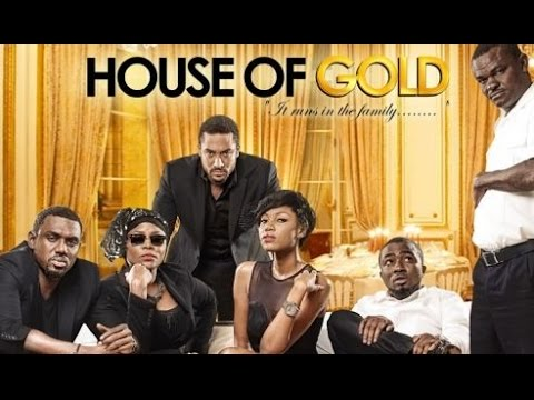 House Of Gold - Latest 2015 Nigerian Nollywood Drama Movie (English Full HD)