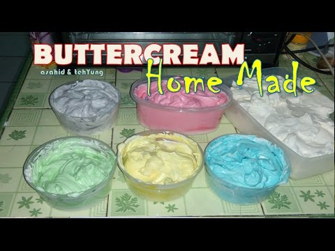 Resep Buttercream Yang ENAK Tanpa ENEG # How To Make Buttercream Cake