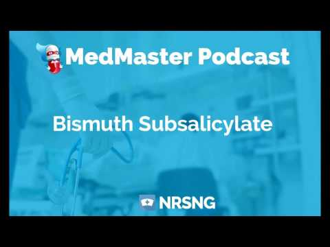 Bismuth Subsalicylate Nursing Considerations, Side Effects, Mechanism of Action