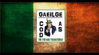 Sínigh Suas Anseo - Subscribe Here ► http://goo.gl/SddeIM Full English Translation is on my blog here: ► http://codasgaeilge.blogspot.ie/2013/09/learn-irish-...
