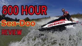 7. 800 Hour Sea Doo Review