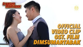 "Video OFFICIAL VIDEO CLIP ""HANYA KAMU"" OST DIMSUMARTABAK MP3, 3GP, MP4, WEBM, AVI, FLV November 2018"