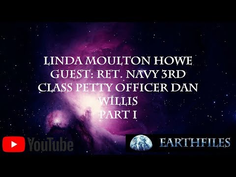 Linda Moulton Howe  Dan Eugene Willis (Part 1)