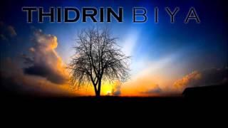 Download Lagu Thidrin - Biya Mp3