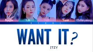 Video ITZY (있지) - 'WANT IT?' [Color Coded Lyrics/Han/Rom/Eng/가사] (See Captions) MP3, 3GP, MP4, WEBM, AVI, FLV Agustus 2019