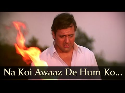 Video Na Koi Awaaz De Hum Ko - Govinda - Achanak - Bollywood Songs - Hariharan - Alka Yagnik download in MP3, 3GP, MP4, WEBM, AVI, FLV January 2017