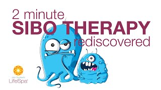 2 Minute SIBO Therapy Rediscovered