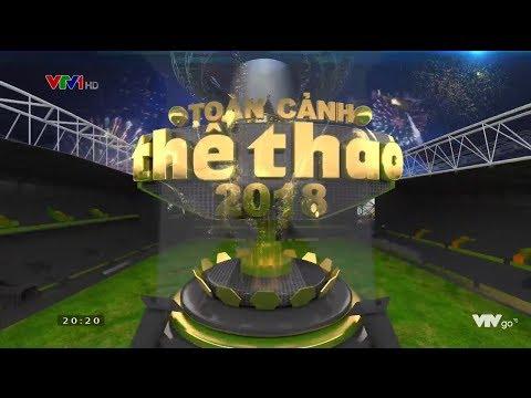 Toàn cảnh thể thao 2018 | VTV24