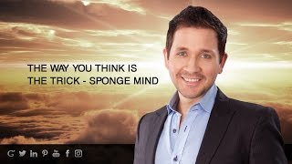 THE WAY YOU THINK IS THE TRICK - SPONGE MIND