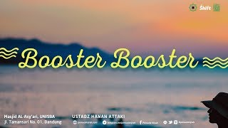 Video Ustadz Hanan Attaki - Booster Booster MP3, 3GP, MP4, WEBM, AVI, FLV Januari 2019