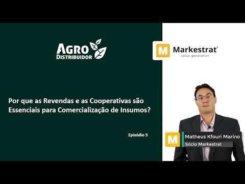 Por que as revendas e as cooperativas são essenciais para a comercialização de insumos? - Ep 5