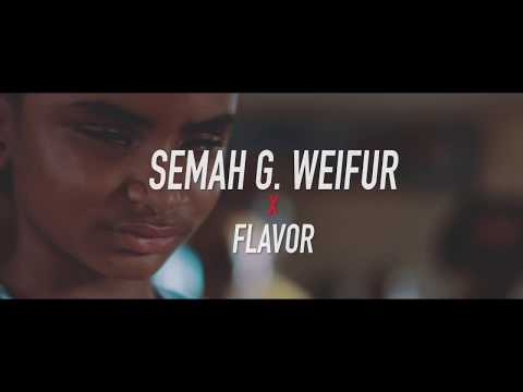 Semah G  Weifur - All We Need (Feat. Flavour) [Official Video]